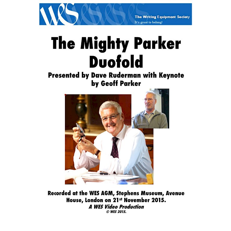 WES DVD - WES AGM 2015 'The Mighty Parker Duofold'